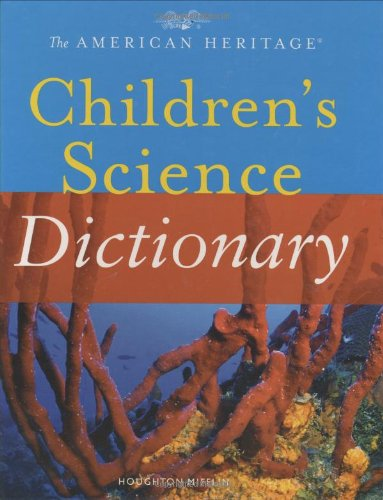9780618354016: The American Heritage Children's Science Dictionary