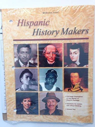 9780618354726: McDougal Littell The Americans: Hispanic History Makers Ancillary and Hispanic Timeline Poster Grades 9-12