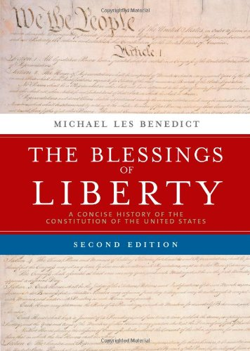 9780618357079: The Blessings of Liberty: A Concise History of the Constitution of the United States