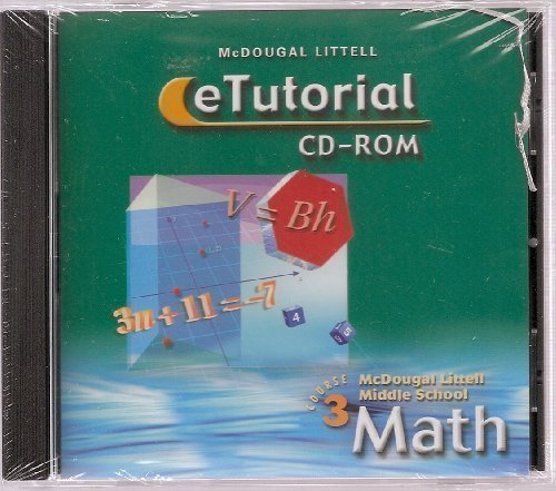 McDougal Littell Middle School Math Course 3, Grade 8 eTutorial CD-ROM (2003 Copyright): Larson, ...