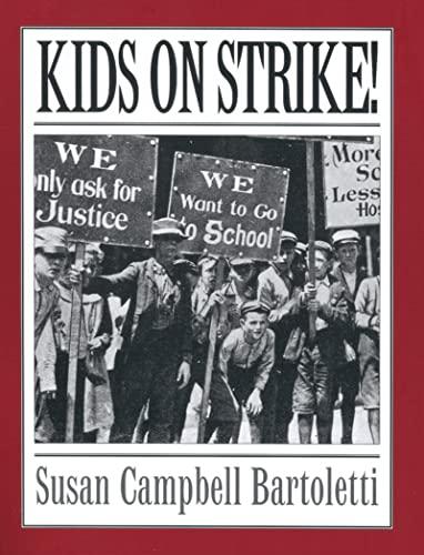 9780618369232: Kids On Strike!
