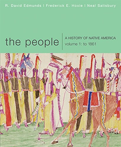 9780618369836: The People: A History of Native America, Volume 1: To 1861