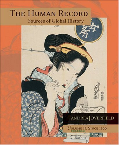 9780618370412: The Human Record: Sources of Global History, Vol. 2: Since 1500