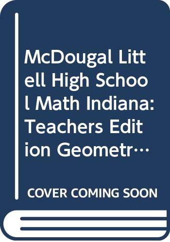 9780618371129: McDougal Littell High School Math Indiana: Teachers Edition Geometry 2004