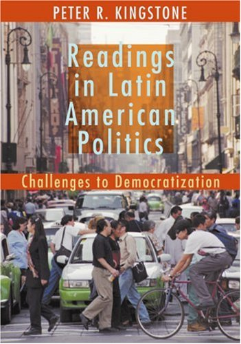 9780618371365: Readings in Latin American Politics: Challenges to Democratization