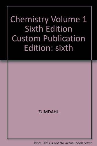 9780618371945: Chemistry, Volume 1 Sixth Edition, Custom Publication