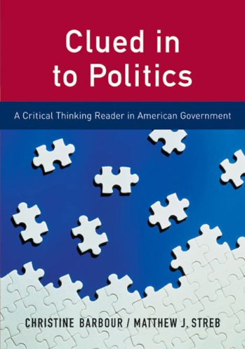 9780618373093: Clued in to Politics: A Critical Thinking Reader in American Government