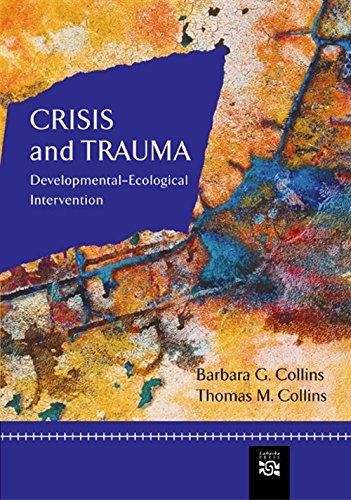 9780618373710: Crisis and Trauma: Developmental-ecological Intervention