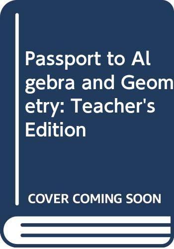 9780618374236: Passport to Algebra and Geometry: Teacher's Edition