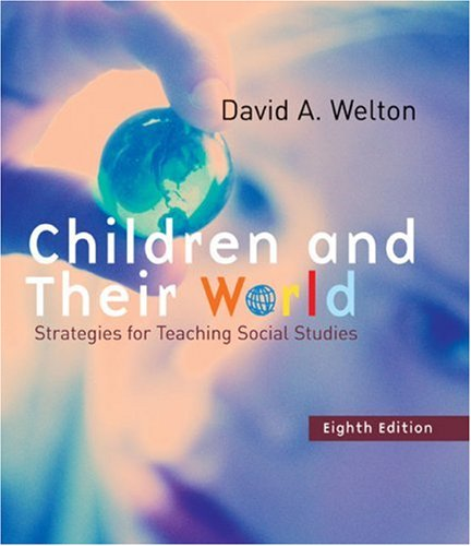 9780618376445: Children and Their World: Strategies for Teaching Social Studies