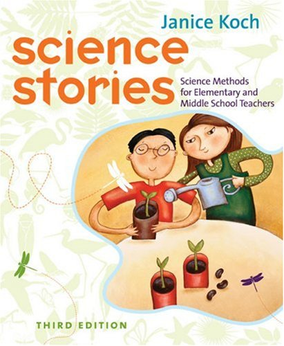 9780618376476: Science Stories: Science Methods for Elementary and Middle School Teachers