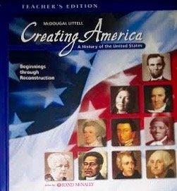 9780618376995: Creating America: Beginnings Through Reconstruction (Teacher's Edition)