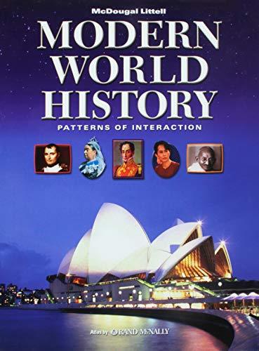 9780618377114: McDougal Littell World History: Patterns of Interaction: Student Edition Grades 9-12 Modern World History 2005 (Modern World History: Patterns of Interaction)
