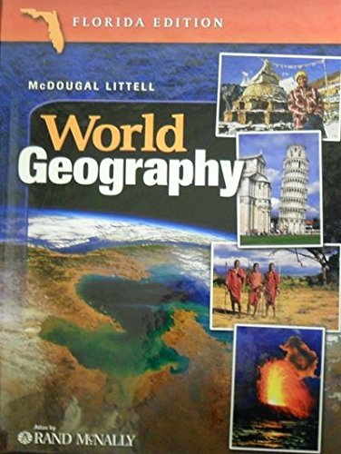 World Geography Grades 9-12: McDougal Littell World Geography Florida: Peterson