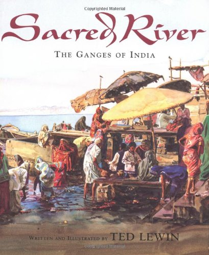 9780618378395: Sacred River: The Ganges of India