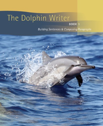 9780618379125: The Dolphin Writer, Book One: Building Sentences and Composing Paragraphs