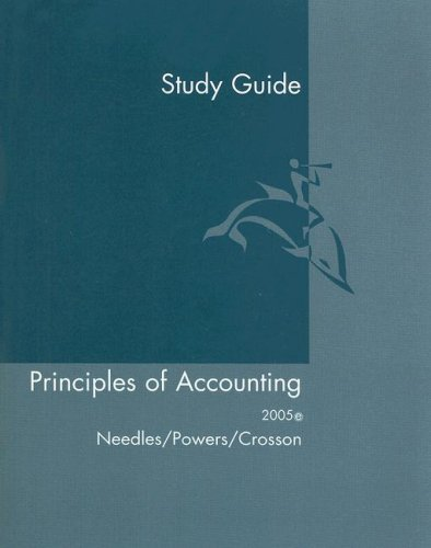 Study Guide to accompany Principles Of Accounting (9780618379910) by Belverd E. Needles; Marian Powers; Susan V. Crosson