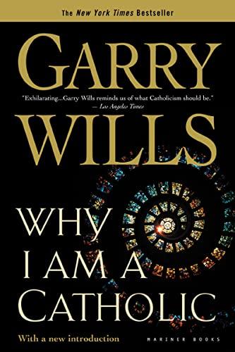 9780618380480: Why I Am a Catholic: Author of Papal Sin