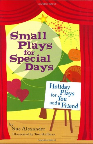 9780618381456: Small Plays for Special Days: Holiday Plays for You and a Friend