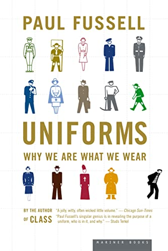 9780618381883: Uniforms: Why We Are What We Wear