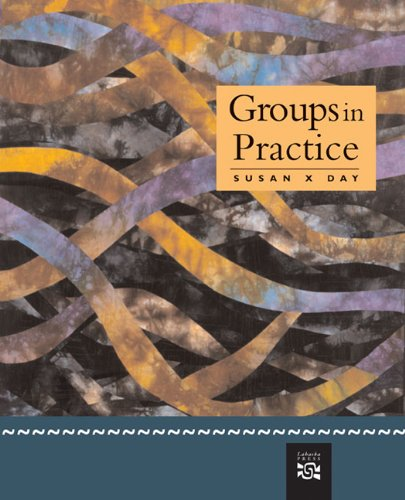 Groups in Practice: Susan X. Day Day