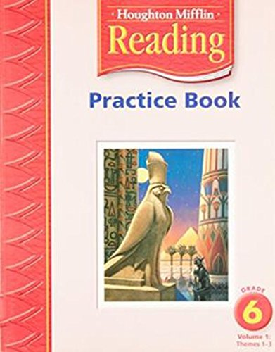 9780618384808: Practice Book, Grade 6, Vol. 1, Themes 1-3 (Houghton Mifflin Reading)