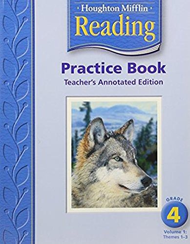9780618384884: Houghton Mifflin Reading: Practice Book,Volume 1 Grade 4, Teacher Annotated Edition