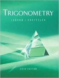 Trigonometry Ap Version With Audio Cd 6th Edition (0618385991) by Ron Larson; Robert P. Hostetler