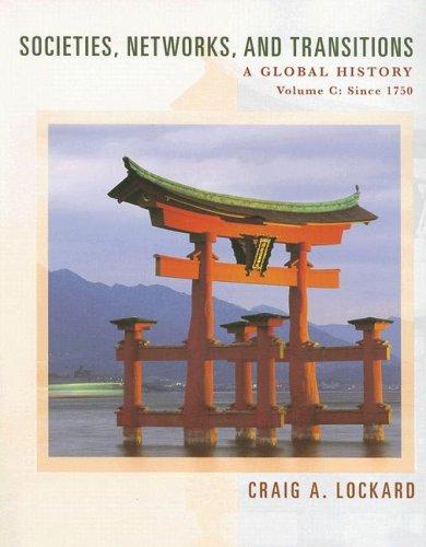 Lockard's Societies, Networks, and Transitions Since 1750: Craig A. Lockard