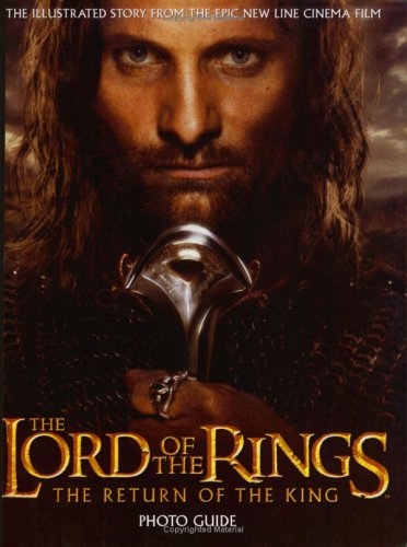 9780618390984: The Lord of the Rings the Return of the King Photo Guide