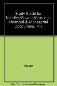 9780618393640: Study Guide for Needles/Powers/Crosson's Financial & Managerial Accounting, 7th