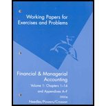 Working Papers: Volume I: Used with .Needles-Financial & Managerial Accounting: Belverd E. ...