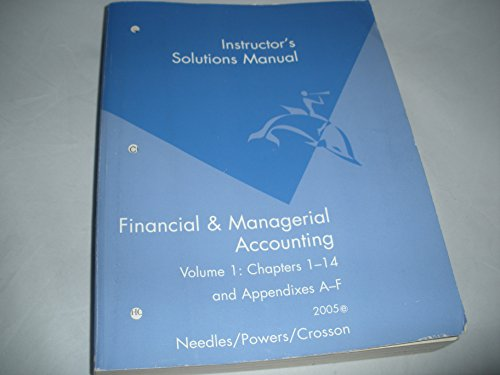 Instructor's Solutions Manual for Use with Financial: Needles, Powers, Crosson