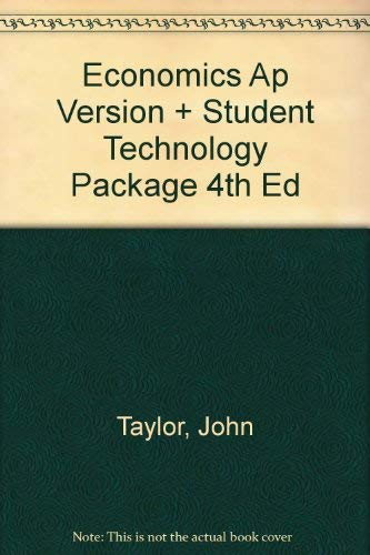 Economics Ap Version + Student Technology Package: Taylor, John