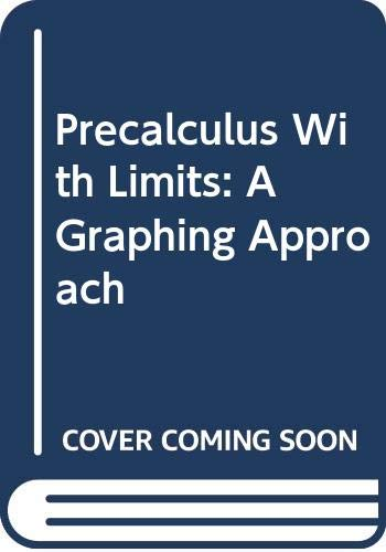 9780618394838: Precalculus With Limits: A Graphing Approach