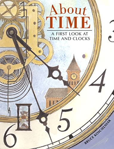 9780618396689: About Time: A First Look at Time and Clocks