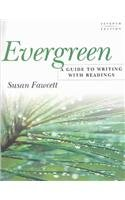 9780618397587: Evergreen: A Guide to Writing With Readings- Text Only, Seventh Edition