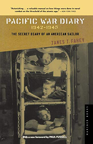 9780618400805: Pacific War Diary, 1942-1945: The Secret Diary of an American Sailor