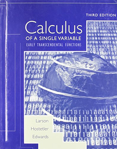 Calculus Early Transcendental Functions, Third Edition Custom Publication (0618403779) by LARSON