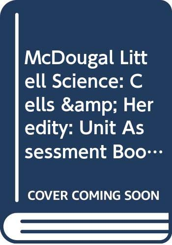 9780618406135: McDougal Littell Science: Cells & Heredity: Unit Assessment Book