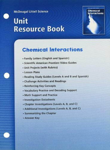 9780618406173: McDougal Littell Science: Chemical Interactions: Unit Resource Book