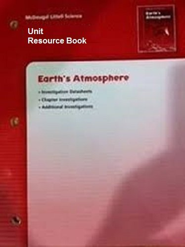 9780618406234: McDougal Littell Science: Earth's Atmosphere: Unit Resource Book