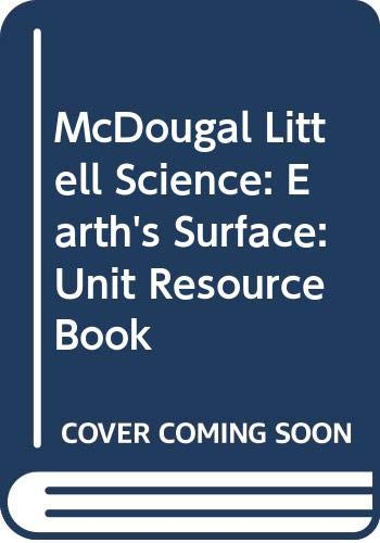 9780618406265: McDougal Littell Science: Earth's Surface: Unit Resource Book