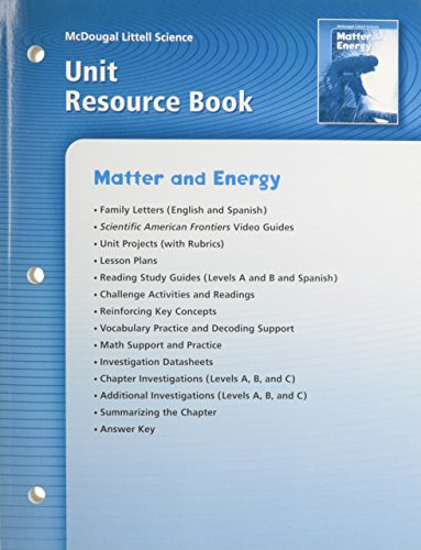 9780618406463: McDougal Littell Science: Matter and Energy: Unit Resource Book
