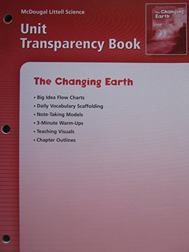 9780618406593: McDougal Littell Science: The Changing Earth: Unit Transparency Book
