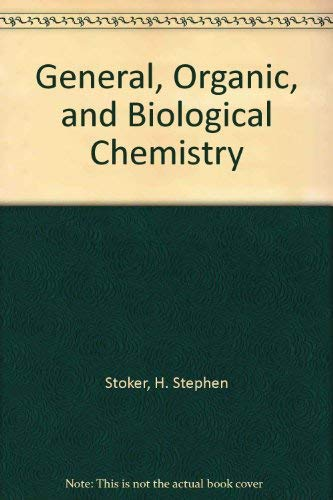 9780618406746: General, Organic, and Biological Chemistry