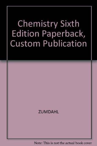 9780618406791: Chemistry Sixth Edition Paperback, Custom Publication