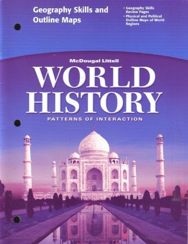 9780618409204: WORLD HISTORY GEOGRAPHY SKILLS AND OUTLINE MAPS [PATTERNS OF INTERACTION] BY MCDOUGAL LITTELL