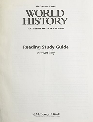 McDougal Littell World History: Patterns of Interaction: Reading Study Guide Answer Key: MCDOUGAL ...
