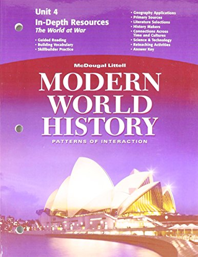 9780618409785: McDougal Littell World History: Patterns of Interaction: In-Depth Resources Unit 4 Grades 9-12 Modern World History